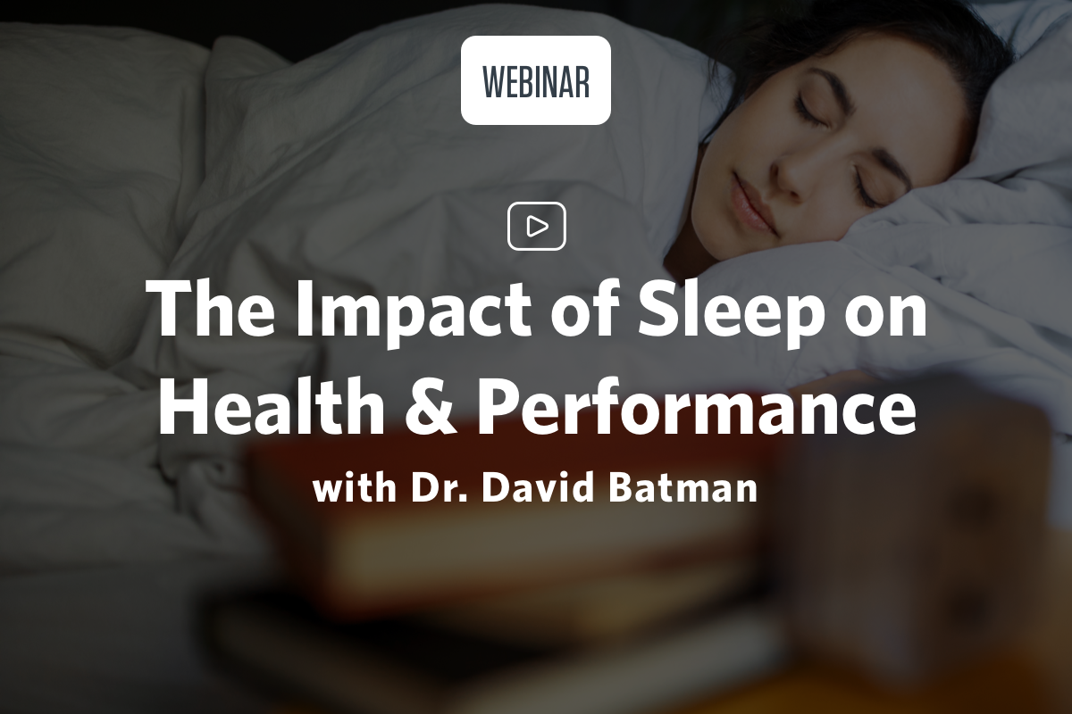 Time to Wake up to the Impact of Sleep on Your Health & Performance