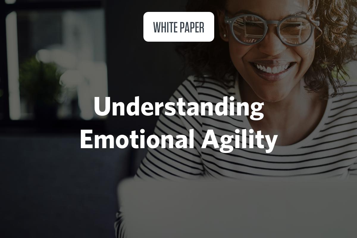 Understanding Emotional Agility