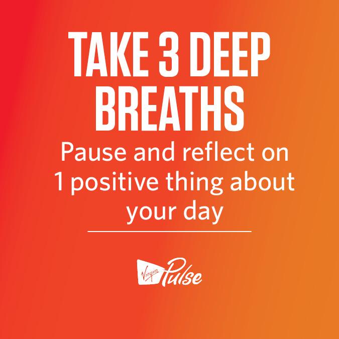 Take 3 Deep Breaths